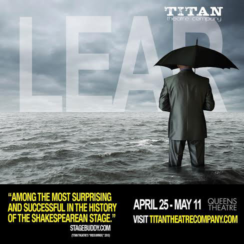 KING LEAR – April 25 – May 11