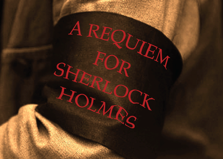 A REQUIEM FOR SHERLOCK HOLMES, Sept. 21 at 6pm